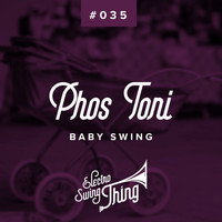 Phos Toni - Baby Swing (Radio Edit)