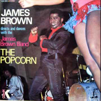 James Brown - James Brown Band the Popcorn