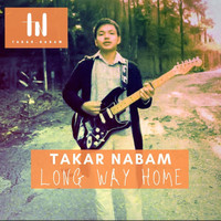 Takar Nabam - Long Way Home - Single