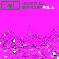 DT8 Project - Leave It All Behind EP4