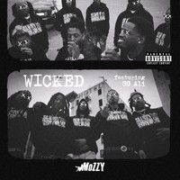 Mozzy - Wicked (feat. SG ALI) (Explicit)