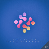 Blue Verhanda - Deep Action - EP