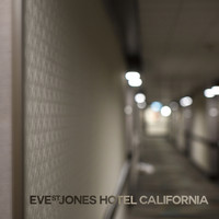 Eve St. Jones - Hotel California