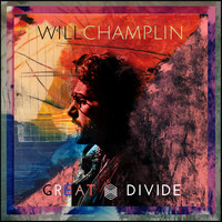 Will Champlin - Great Divide (Explicit)