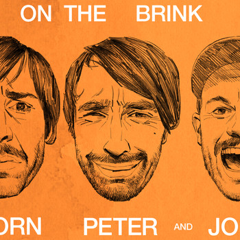 Peter Bjorn And John - On The Brink