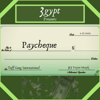 3gypt - Paycheque