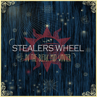 Stealers Wheel - In the Bleak Mid Winter