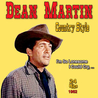 Dean Martin - Country Style - 24 Hits - 1962