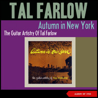 Tal Farlow - Autum in New York (The Guitar Artistry of Tal Farlow) (Album of 1954)