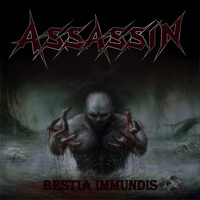 Assassin - Bestia Immundis (Explicit)