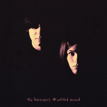 The Telescopes - #Untitled Second