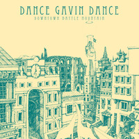 Dance Gavin Dance - Downtown Battle Mountain (Instrumental)