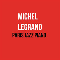 Michel Legrand - Paris jazz piano
