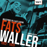 Fats Waller - Milestones of a Jazz Legend - Fats Waller, Vol. 1