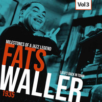 Fats Waller - Milestones of a Jazz Legend - Fats Waller, Vol. 3