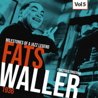 Fats Waller - Milestones of a Jazz Legend - Fats Waller, Vol. 5