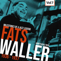 Fats Waller - Milestones of a Jazz Legend - Fats Waller, Vol. 7