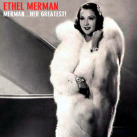 Ethel Merman - Merman...Her Greatest!