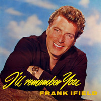 Frank Ifield - I'll Remember You