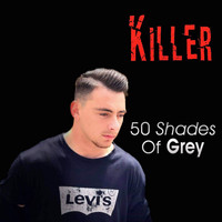 Killer - 50 Shades of Grey