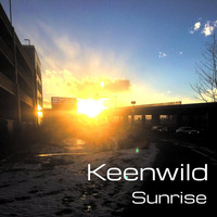 Keenwild - Sunrise (Explicit)