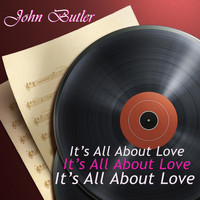 John Butler - It's All About Love
