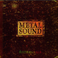 Metal Sound / - Anthologie