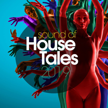Various Artists - Sound Of House Tales 2019