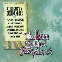 Christy Moore - The Iron Behind The Velvet