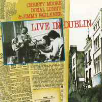 Christy Moore - Live In Dublin