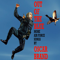 Oscar Brand - Out Of The Blue