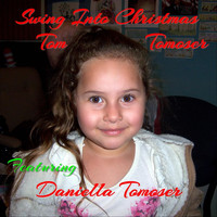 Tom Tomoser - Swing into Christmas