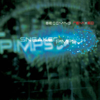 Sneaker Pimps - Becoming Remixed