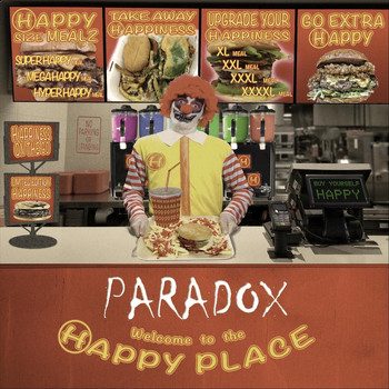 Paradox - Welcome to the Happy Place (Explicit)