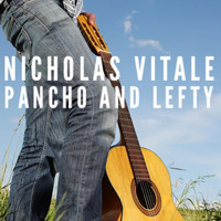 Nicholas Vitale - Pancho and Lefty