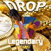 DROP - Legendary (Explicit)