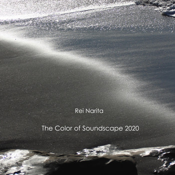 Rei Narita - The Color of Soundscape 2020