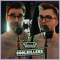 CoolKillers / CoolKillers - I Wanna Be Like You