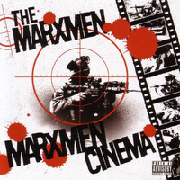 M.O.P. - Presents The Marxmen: Marxmen Cinema (Explicit)