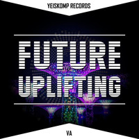 Various Artists - Future Uplifting