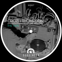 Crozh Thompson - The Tape