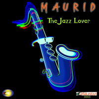 Maurid - The Jazz Lover