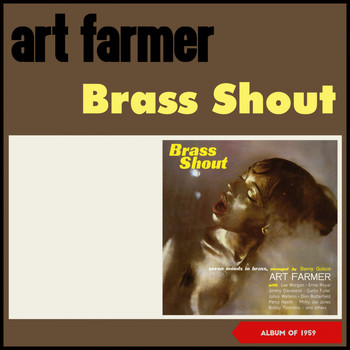 Art Farmer - Brass Shout (Album of 1959)