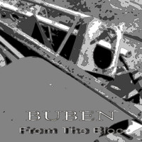 Buben - From the Bloc