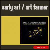 Art Farmer - Early Art (Album of 1962)