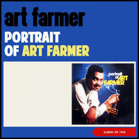 Art Farmer - Portrait of Art Farmer (Album of 1958)