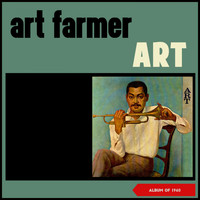 Art Farmer - Art (Album of 1960)
