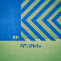 Real System - Really Beauty - EP