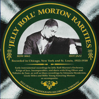Jelly Roll Morton - Jelly Roll Morton Rarities