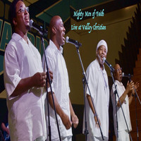 Mighty Men of Faith - Live at Valley Christian